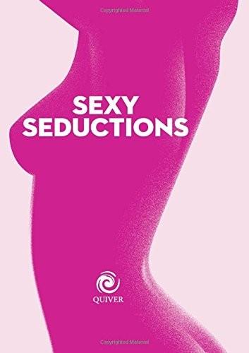 Sexy Seductions (Quiver Minis)
